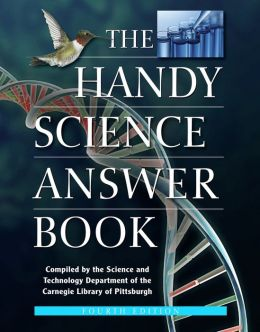 The Handy Science Answer Book