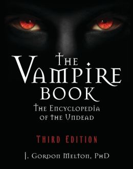 The Vampire Book: The Encyclopedia of the Undead