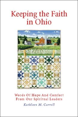 Keeping the Faith in Ohio: Words of Hope and Comfort From Our Spiritual Leaders