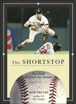 Shortstop: Baseball Behind the Seams