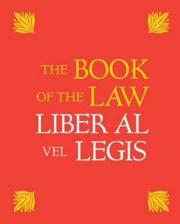 The Book of the Law: Liber Al Vel Legis