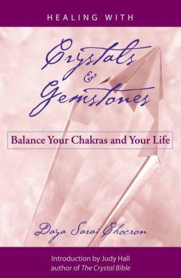 Healing With Crystals & Gemstones