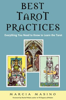 Best Tarot Practices Everything You Need to Know to Learn the Tarot