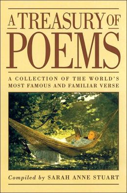 Treasury of Poems: A Collection of the World's Most Famous and Familiar Verse