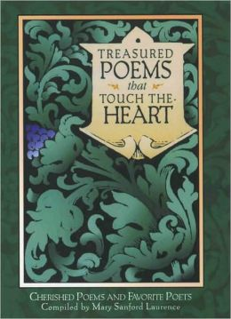 Treasured Poems That Touch the Heart: Cherished Poems and Favorite Poets