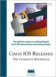 Cisco IOS Releases: The Complete Reference