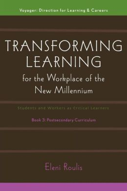 Transforming Learning For The Workplace Of The New Millennium - Book 3
