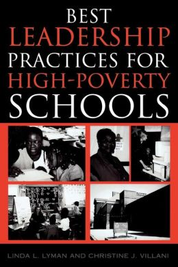 Best Leadership Practices For High-Poverty Schools (Enlarged)