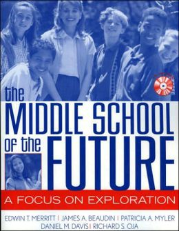 Middle School of the Future: A Focus on Exploration