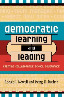 Democratic Learning and Leading: Creating Collaborative School Governance