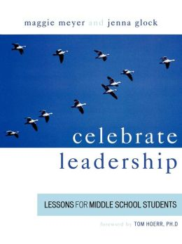 Celebrate Leadership: Lessons for Middle School Students