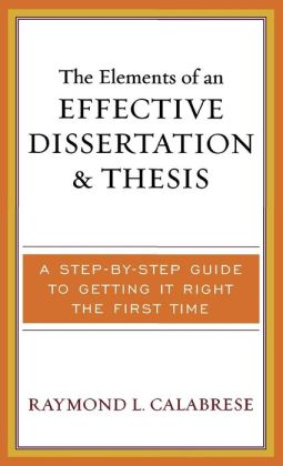 Elements Of An Effective Dissertation And Thesis