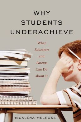 Why Students Underachieve