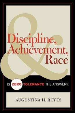 Discipline, Achievement, And Race