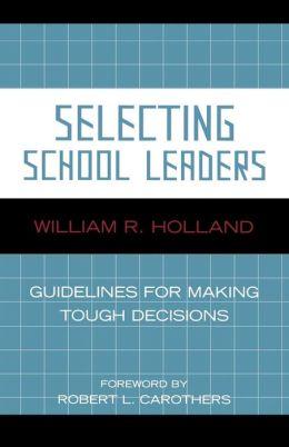 Selecting School Leaders