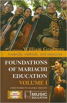 Foundations of Mariachi Education: Materials, Methods, and Resources