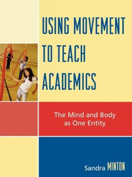 Using Movement To Teach Academics