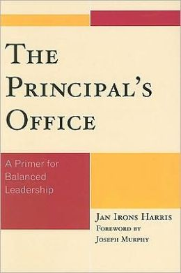 The Principal's Office: A Primer for Balanced Leadership
