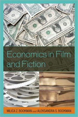 Economics in Film and Fiction