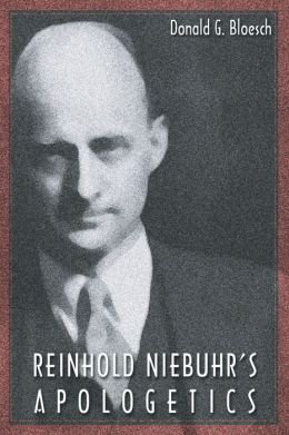 Reinhold Niebuhr's Apologetics