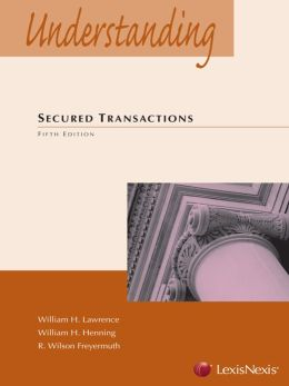 Understanding Secured Transactions