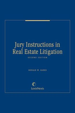 Jury Instructions in Real Estate Litigation