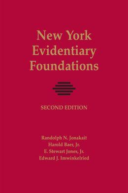 New York Evidentiary Foundations