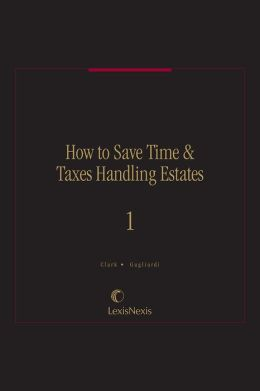 How to Save Time & Taxes Handling Estates