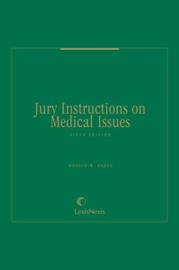 Jury Instructions on Medical Issues