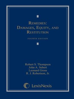 Remedies: Damages, Equity and Restitution