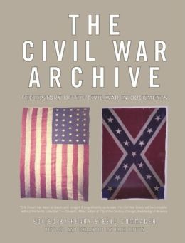 The Civil War Archive: The History of the Civil War in Documents