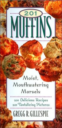201 Muffins: Moist, Mouthwatering Morsels