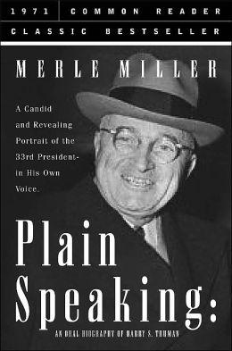 Plain Speaking (Common Reader Classic Bestseller Series)
