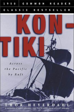 Kon Tiki (Common Reader Classic Bestseller Series)