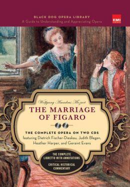 Marriage of Figaro (Black Dog Opera Library)