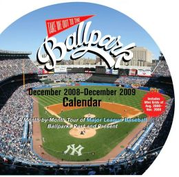 2009 Take Me Out To The Ballpark Wall Calendar