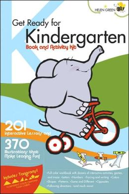 Get Ready for Kindergarten Book and Activity Kit: 201 Interactive Lessons and 370 Illustrations that Make Learning Fun!