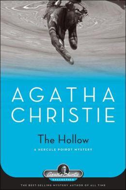 The Hollow (Hercule Poirot Series)