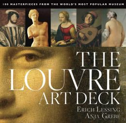 The Louvre Art Deck: 100 Masterpieces from the World's Most Popular Museum