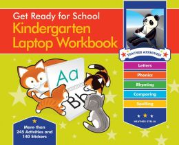 Get Ready for School Kindergarten Laptop Workbook: Uppercase Letters, Phonics, Lowecase Letters, Spelling, Rhyming