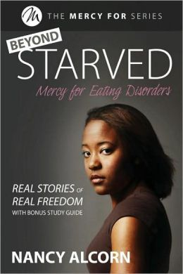 Beyond Starved: Real Stories of Real Freedom
