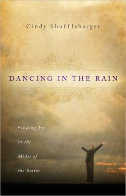 Dancing in the Rain: Finding joy in the midst of the Storm