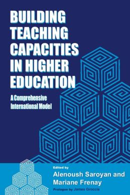 Building Teaching Capacities in Higher Education: A Comprehensive International Model