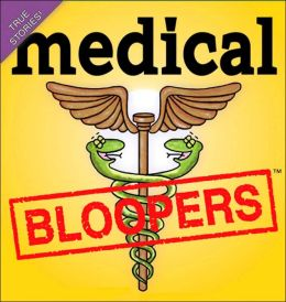 2006 Medical Bloopers Box Calendar