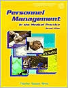 Personnel Management in the Medical Practice