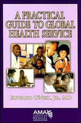 Practical Guide to Global Health Service