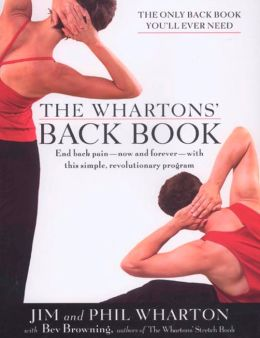 Whartons' Back Book: Stretching and Strengthening for Prehab, Rehab, and Everyday Life