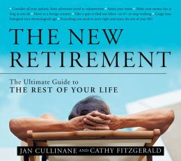 New Retirement: The Ultimate Guide to the Rest of Your Life