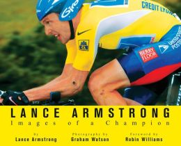 Images of a Champion: Lance Amstrong and the Tour de France