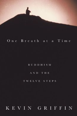 One Breath at a Time: Buddhism and the Twelve Steps
